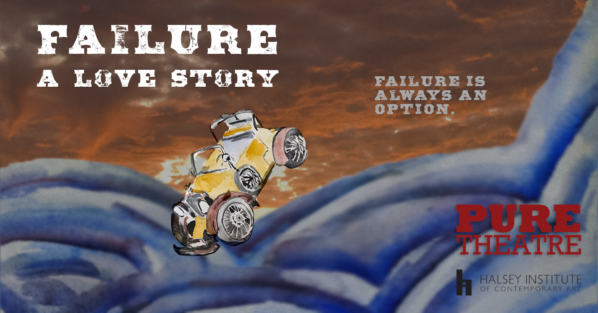 FAILURE: A LOVE STORY by Philip Dawkins at PURE Theatre